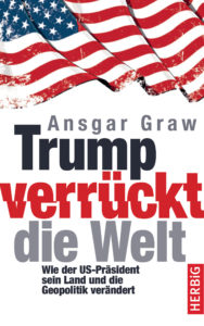 "Cover ""Trump verrückt die Welt"" Herbig-Verlag"
